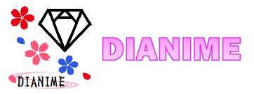 Dianime